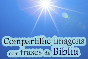 Compartilhe frases da B�blia